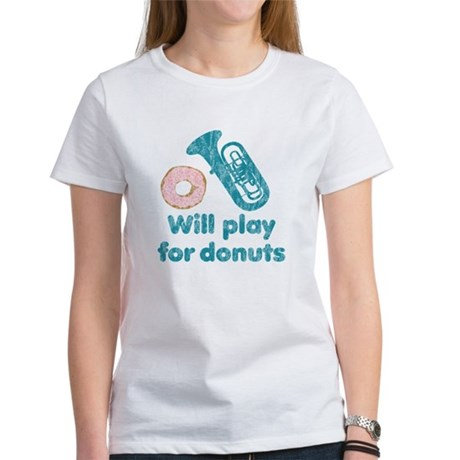 Will Play Tuba for Donuts Women's T-Shirt