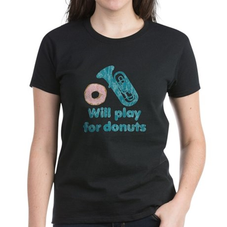 Will Play Tuba for Donuts Women's Dark T-Shirt