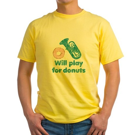 Will Play Tuba for Donuts Yellow T-Shirt