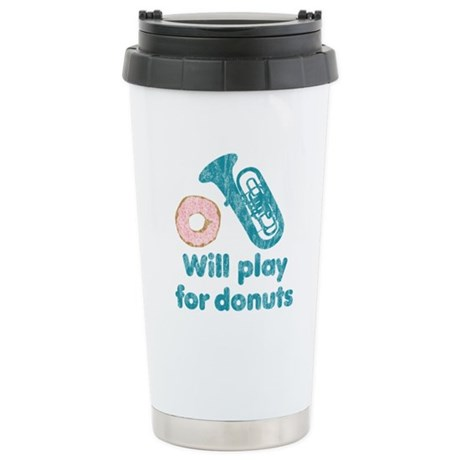 Will Play Tuba for Donuts Ceramic Travel Mug