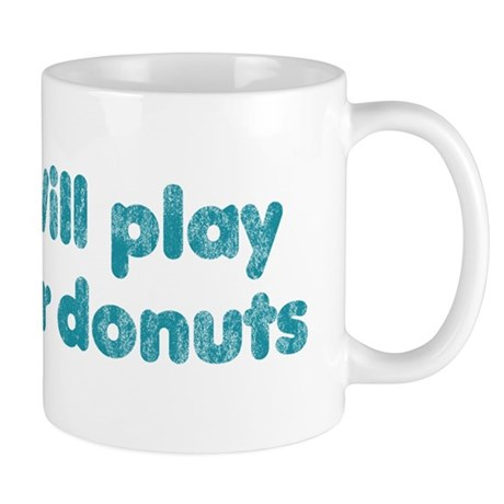 Will Play Tuba for Donuts Mug