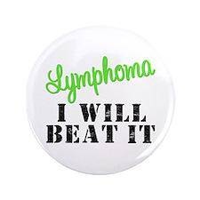 """Lymphoma IWillBeatIt 3.5"""" Button"""