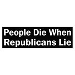 People Die When Republicans Lie (sticker)