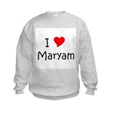 Cute I love maryam Sweatshirt