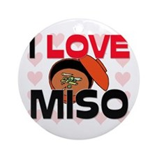 I Love Miso Ornament (Round)