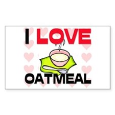 I Love Oatmeal Rectangle Decal