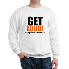 GetLoudAgainstCancer Sweatshirt