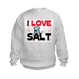 I Love Salt Sweatshirt