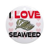 I Love Seaweed Ornament (Round)