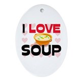 I Love Soup Oval Ornament