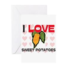 I Love Sweet Potatoes Greeting Card