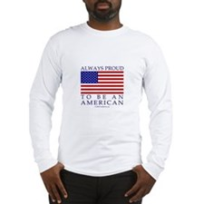 Proud to be American Long Sleeve T-Shirt