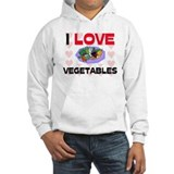 I Love Vegetables Hoodie