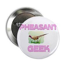 Pheasant Geek 2.25