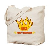 60 Years Old And Smokin' Tote Bag