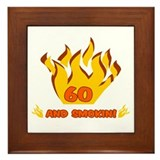 60 Years Old And Smokin' Framed Tile