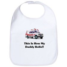 Ambulance This Is How My Dadd Bib