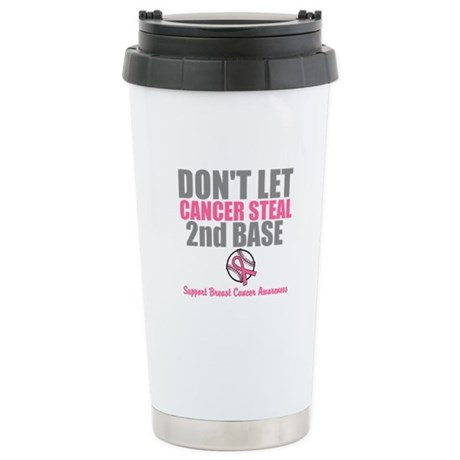 Dont Let Cancer Steal 2nd Base Ceramic Travel Mug