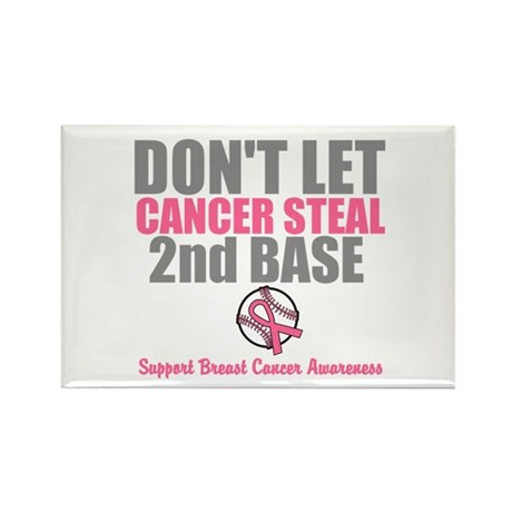 Dont Let Cancer Steal 2nd Base Rectangle Magnet