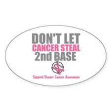 Dont Let Cancer Steal 2nd Base Decal