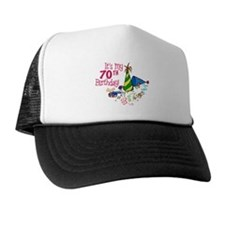 It's My 70th Birthday (Party Hats) Trucker Hat