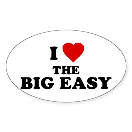 I Love [Heart] the Big Easy Oval Sticker