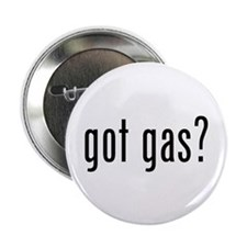 "got gas? 2.25"" Button (10 pack)"