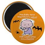 "Baby Jesus Hates Halloween -2.25"" Magnet (10"