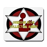 Overdue Book Collection Agent Mousepad