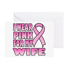 I Wear Pink for My Wife Greeting Cards (Pk of 10)