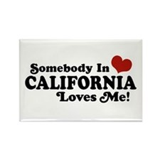 Somebody in California Loves Me Rectangle Magnet