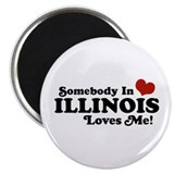 Somebody in Illinois Loves Me Magnet