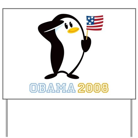 Proud Penguin OBAMA 2008 Yard Sign