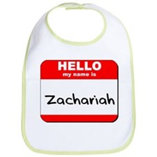 Hello my name is Zachariah Bib