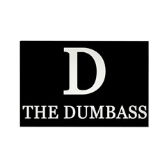 100 D: The Dumbass Fridge Magnets