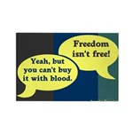Freedom Isn't Free (10 Magnets)