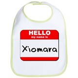 Hello my name is Xiomara Bib