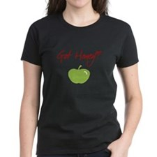 Got Honey? Tee