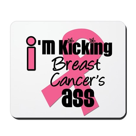 KickingBreastCancerAss Mousepad