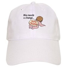 Mia Needs Change - Vote Obama Baseball Cap