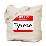 Hello my name is Tyrese Tote Bag