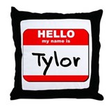 Hello my name is Tylor Throw Pillow