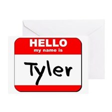 Hello my name is Tyler Greeting Card