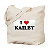 I Love KAILEY Tote Bag