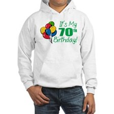 It's My 70th Birthday (Balloons) Hoodie