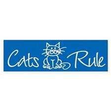 Cats Rule Bumper Bumper Sticker