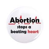 "Abortion stops heart 3.5"" Button (100 pack)"
