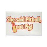 Retro Pitbull, Not Pig, w/Lipstick Rectangle Magne