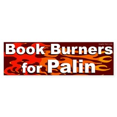 Book Burners for Palin bumper sticker