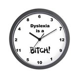 Dyslexia is a Bitch Wall Clock